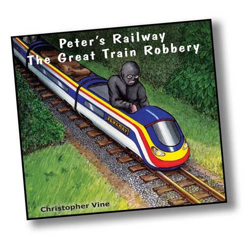 Peter's Railway  <br> Great Train Robbery